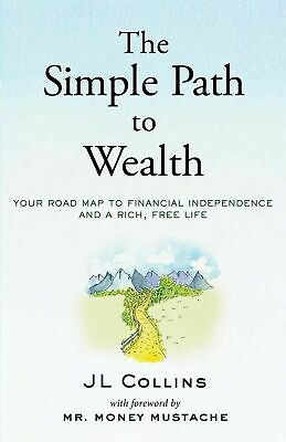 Simple Path to Wealth: Road Map to Financial Independence [ KINDLE, PDF, EPUB ]