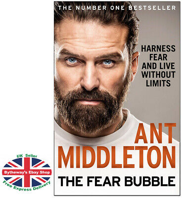 THE FEAR BUBBLE Ant Middleton HARDCOVER *BRAND NEW*