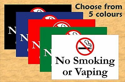 No Smoking or Vaping, Pub Restaurant Sign Notice Size 30x20cm & 5 colour options