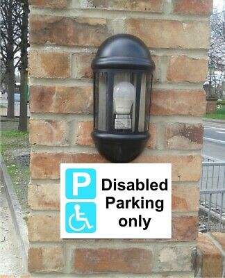DISABLED PARKING ONLY Sign Notice Size 30 x 20cm with 4 colour options