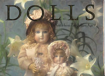 Antique German French Dolls (70 Color Photos) / Lavishly Illustrated Book