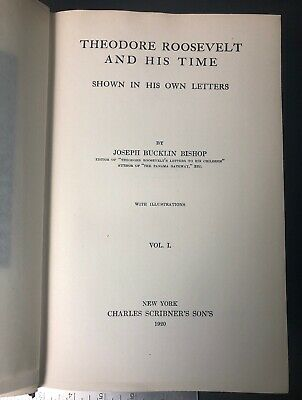 Old Theodore Roosevelt And His Time Illustrated 1920 Set Of 2 President Hunter