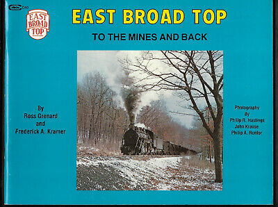 1980 EAST BROAD TOP RAILROAD AND COAL COMPANY To The Mines And Back PA illustr.