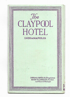 ~1925 The CLAYPOOL HOTEL Photos Brochure INDIANPOLIS IN Rate Card Torn Down 1967