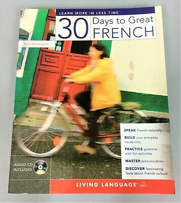 30 Days to Great French by Living Language CD included