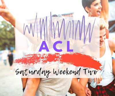 Austin City Limits Weekend Two - SATURDAY General Admission - 10/12/19