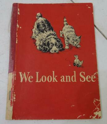 Vintage We Look And See 1946 Dick And Jane Textbook