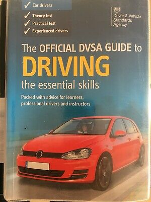 The Official DVSA Guide To Driving (the Essential Skills)