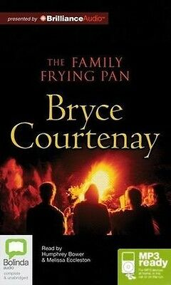 Bryce COURTENAY / The FAMILY FRYING PAN       [ Audiobook ]