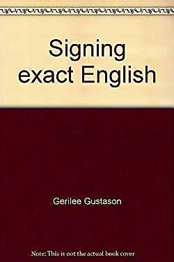 Signing exact English by Gustason, Gerilee-ExLibrary
