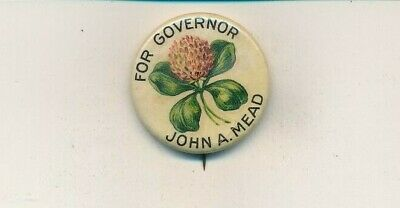 """Large size 1 1/4"""" cello John Mead for governor 1910 Vermont VT campaign button"""