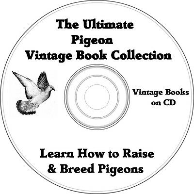 Ultimate Pigeon Book Collection - 10 Vintage Books about Pigeons on CD
