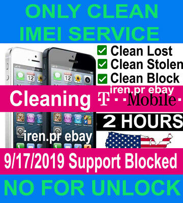 T-MOBILE IMEI esn CLEAN & FIX SERVICE IPHONE 4/5/6/7/8/X/XS & SAMSUNG blocked