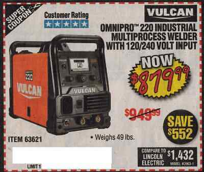 HARBOR FREIGHT COUP ON for Omnipro 220 Industrial Multi-Process Welder  Vulcan