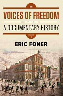 Voices Of Freedom A Documentary History 5th Ed vol.1 P-D-F (read discription)