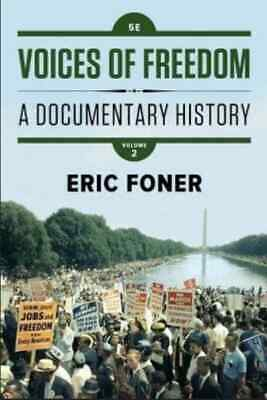 Voices Of Freedom A Documentary History 5th Ed vol.2 P-D-F (read discription)