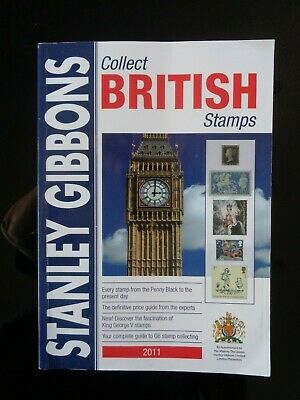 Stanley Gibbons Collect British Stamps Colour Stamp Catalogue 2011