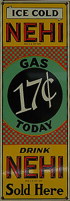 Ande Rooney's Porcelain Enameled Drink Nehi Gas 17 Cents Today Sign Advertising