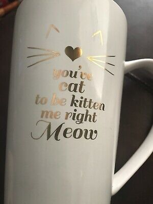"10 Strawberry Street -  Oversized Coffee Tea Mug - 7"" you've Cat To Be Kitten Me"