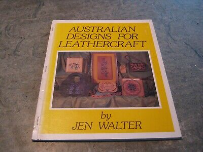 Jen Walter - Australian Designs for Leathercraft s/c