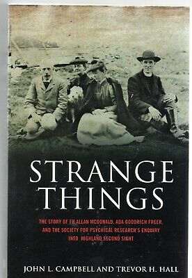 Strange Things by Campbell & Bell (PB ) Second Sight, Psychic Research Hebrides
