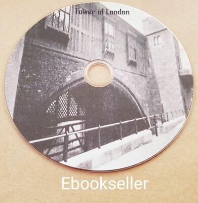 Tower Of London, History genealogy ebooks, 25 rare books in pdf files on disc