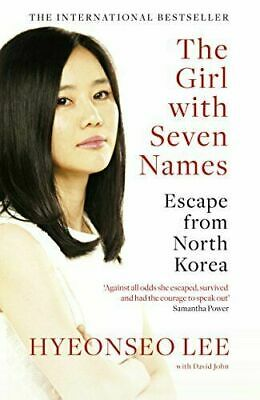 The Girl with Seven Names by Hyeonseo Lee, David John