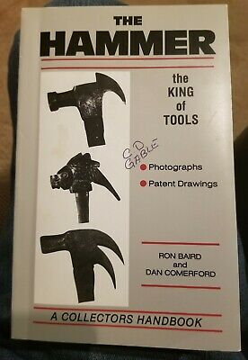 The Hammer the king of tools Out Of Print Book