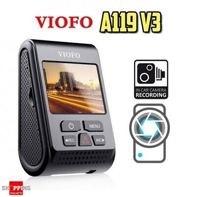 VIOFO A119 V3 QUAD HD 30FPS Car Dash Camera Buffered Parking Mode + GPS Module