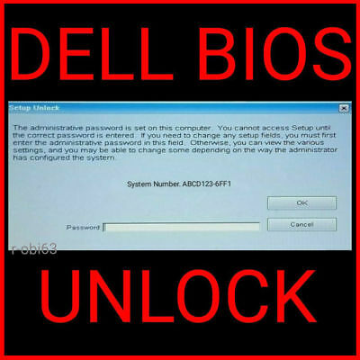 DELL Bios Unlock Removal Password Service for Tags -1D3B / 6FF1 / BF97 / 1F66