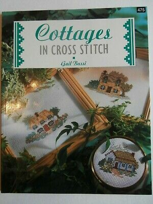 COTTAGES in cross stitch book Gail Bussi