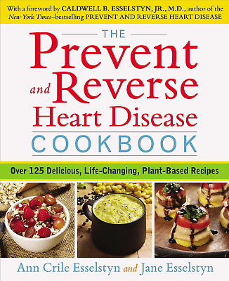 The Prevent and Reverse Heart Disease Cookbook by Ann Crile & Jane