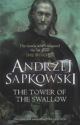 The Tower of the Swallow: Book 4 (The Witcher), Sapkowski, Andrzej, New Book