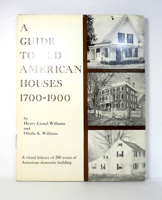 OLD AMERICAN HOUSES 1700-1900 illus history architecture styles plans photos hc