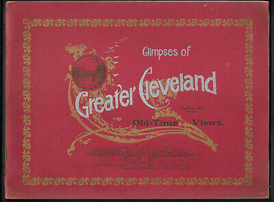 1904 Glimpses Of Greater CLEVELAND OHIO And Some Old-Time Views Photo View Book