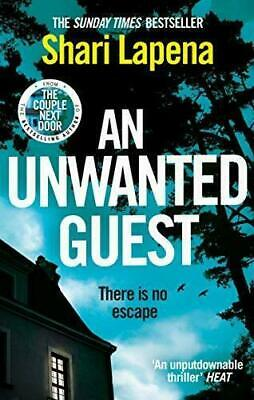 An Unwanted Guest by Shari Lapena [ E-B00K, PDF, EPUB, Kindle ]