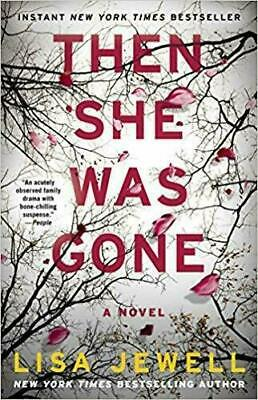 Then She Was Gone: A Novel by Lisa Jewell [ E-B00K, PDF, EPUB, Kindle ]