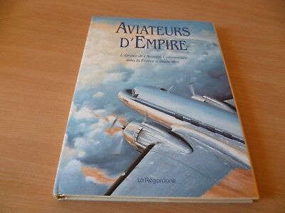 (Ch11)  Aviateurs D'empire Epopee Aviation Commerciale France Outre Mer 1993