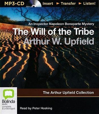 Arthur W. UPFIELD / The WILL of the TRIBE     [ Audiobook ]
