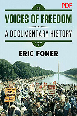 Voices of Freedom - A Documentary History, author Eric Foner 5th Vol 2