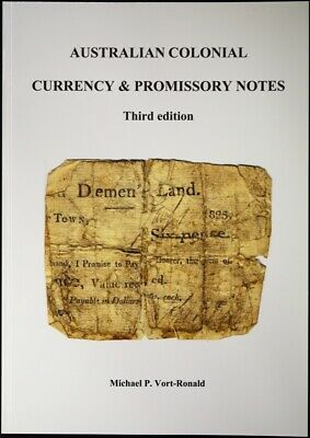 Australian Colonial Currency and Promissory Notes Book (3rd edition) by Mick Vor