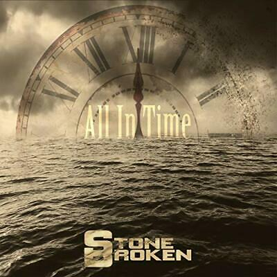 Stone Broken - All In Time CD ALBUM NEW (11TH OCT)