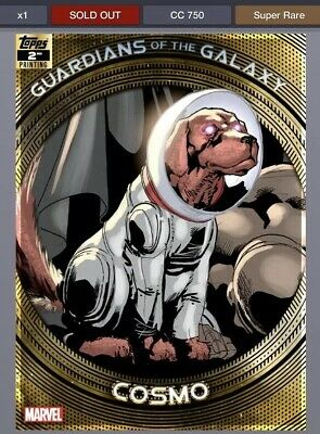 TOPPS MARVEL COLLECT GUARDIANS OF THE GALAXY 2ND PRINTING Cosmo