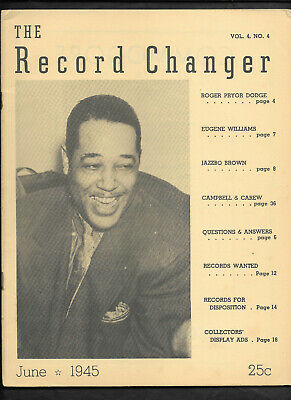 June 1945 THE RECORD CHANGER JAZZ Magazine DUKE ELLINGTON BRUN CAMPBELL Article