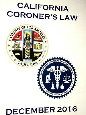 Pueblo De los Ángeles 2016 California CORONER'S Law Libro Medical Examiner L.A