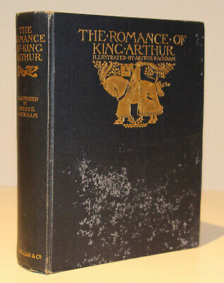 The Romance of King Arthur and His Knights of the Round Table/Rackham/1st Ed.