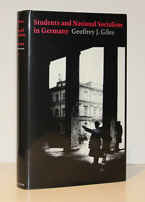 Students and National Socialism in Germany (First Edition)/Giles/1st Ed.
