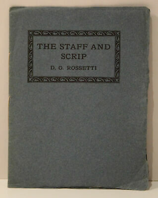 The Staff and Scrip (Inscribed to Harold Adams from Samuel L/Rossetti/Signed.