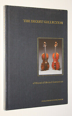The Beckett Collection of Historical Musical Instruments/Rattray/1st Ed.