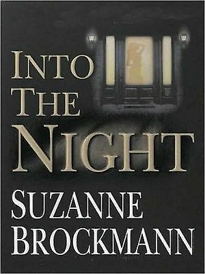 Suzanne BROCKMANN / [Troubleshooters: Bk  5] INTO the NIGHT      [ Audiobook ]